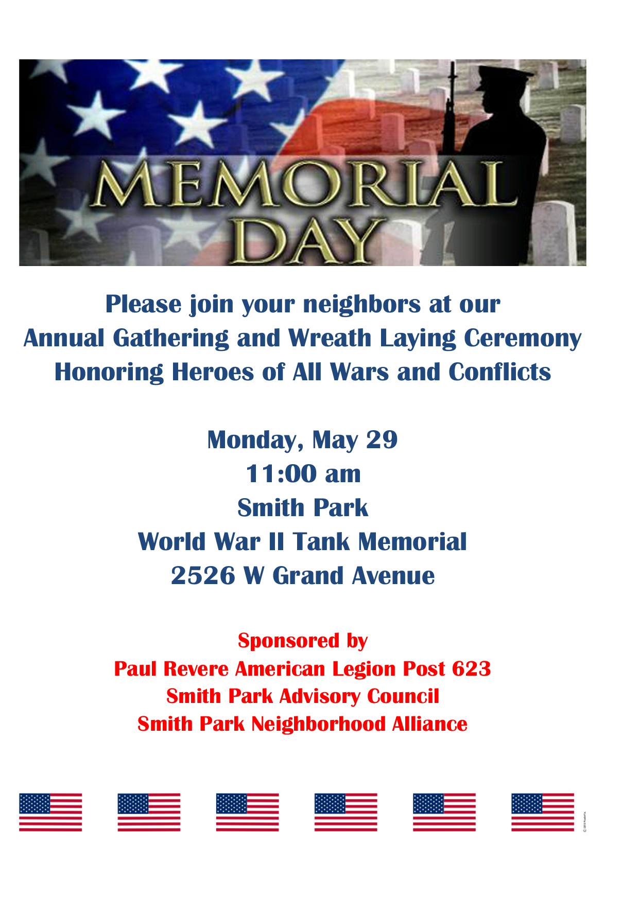 Smith Park Advisory Council in conjunction with the Smith Park Neighborhood Alliance and Paul Revere - Post 623 will hold a Memorial Day event at Smith Park
